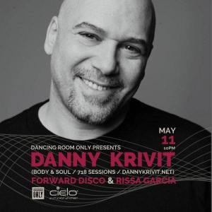 Dancing Room Only w/ Danny Krivit, Forward Disco & Rissa Garcia