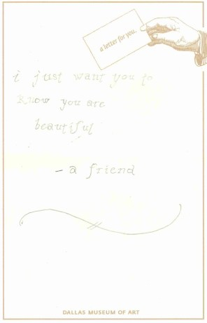 I just want you to know you are beautiful. -A friend