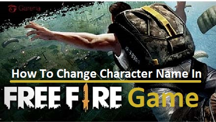 How To Change Character Name In Free Fire Game