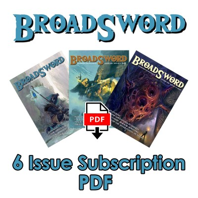 BroadSword 6 Issue Digital Subscription at DMDave.com. Featuring 6 digitally formatted PDFs of original 5e content, monsters, maps and more by DMDave