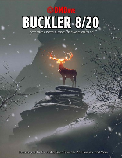 Buckler August 2020 - featuring the collected works of the DMDave Patreon for the month of August, 2020. Formatted for PDF download at dmdave.com