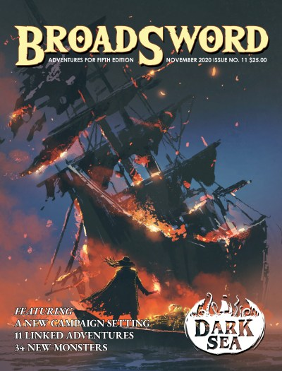 BroadSword Monthly Issue #11 in Print. Available now at dmdave.com