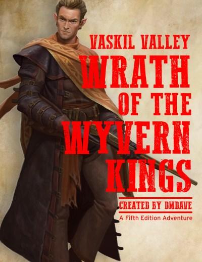 Vaskil Valley - Wrath of the Wyvern Kings at dmdave.com