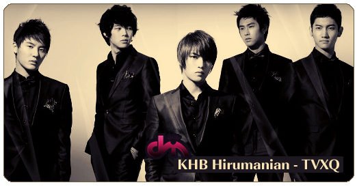 KHB Hirumanian - TVXQ