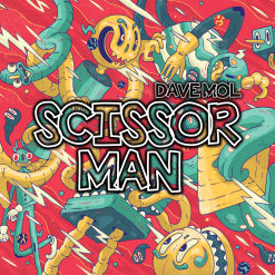 Dave Mol - Scissors Man / Waaz Music 034