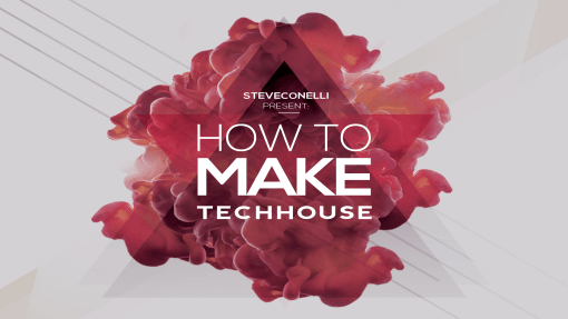 How To Make TechHouse with Steve Conelli / Ableton Live 10 Full Project Template