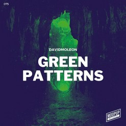 David Moleon - Green Patterns / Moopup Digital 075