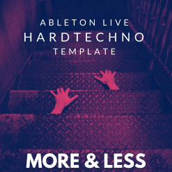 David Moleon - More & Less / HardTechno / Ableton Live 10 Template