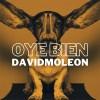 David Moleon - Oye Bien