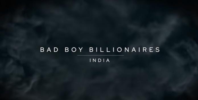 Bad Boy Billionaires: India (2020) Season 1 - Vijay Mallya, Nirav Modi and Subrato Roy