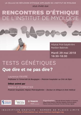 Rencontres d'Ethique de l'Institut de Myologie. Affiche de la conférence du 29 mai 2018.