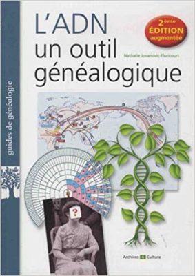 Couverture de L'ADN, un outil généalogique, de Nathalie Jovanovic-Floricourt, 2e édition