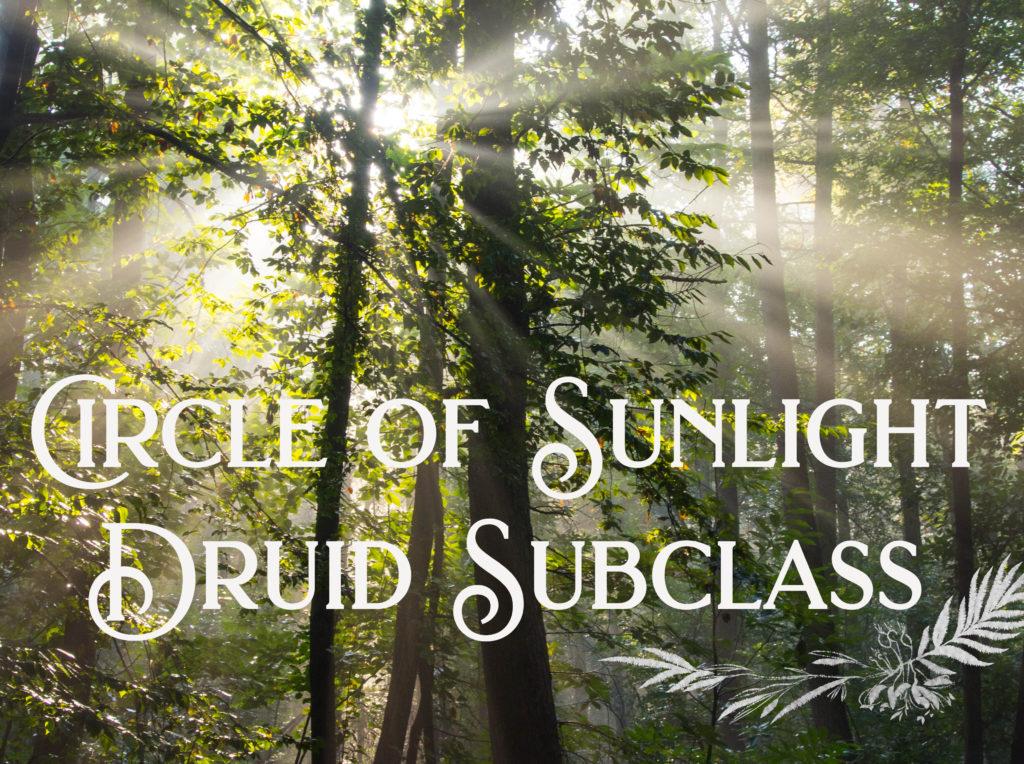 Circle of Sunlight Druid Subclass