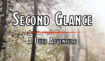 """watercolor picture of a wooded area and a creek, with text reading """"Second Glance: A Duet Adventure"""""""