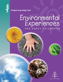 PLT Environmental Experiences for Early Childhood