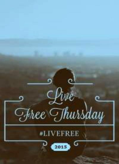Live Free Thursday 1