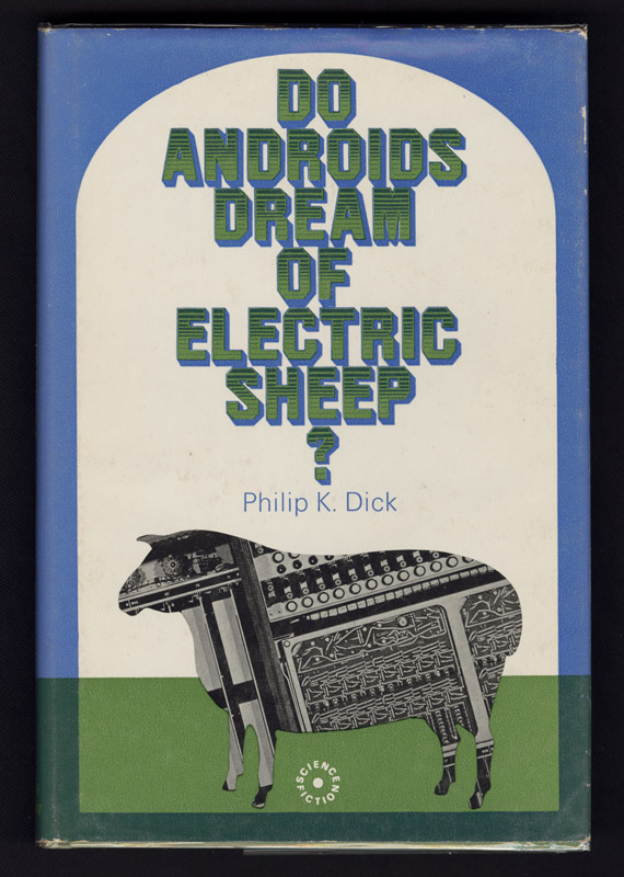 Image result for Do Androids Dream of Electric Sheep?