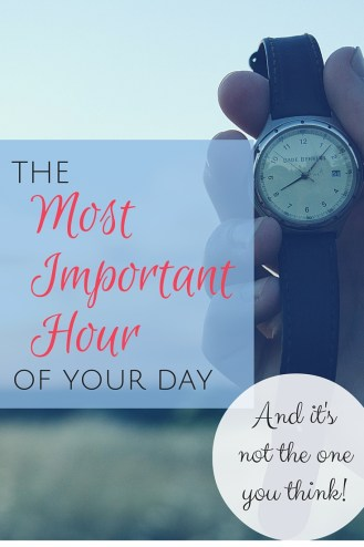 The transition hour can be the most important hour to make your day flow smoothly.