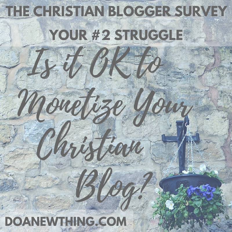 Is it OK to Monetize Your Christian Blog?