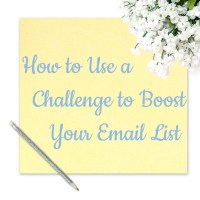 How to Use a Challenge to Boost Your Email List