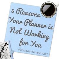 5 Reasons Your Planner Isn't Working For You