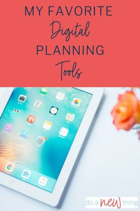 I'm sharing my favorite digital planning tools and hoping to inspire you to make the best choices for you!