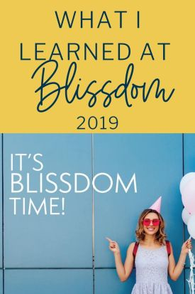 Blissdom 2019 was a fun mix of connecting, learning and remembering why I do what I do. I'm sharing the best parts here!