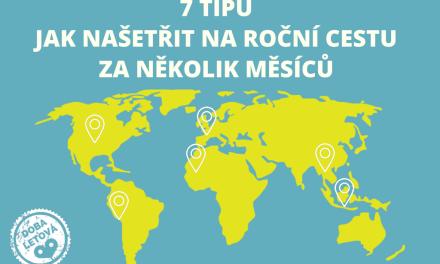 7 tipů jak našetřit na cestu kolem světa za pár měsíců