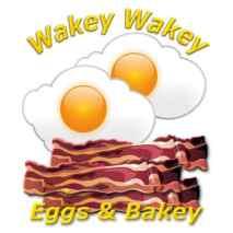 Wakey Wakey Eggs & Bakey