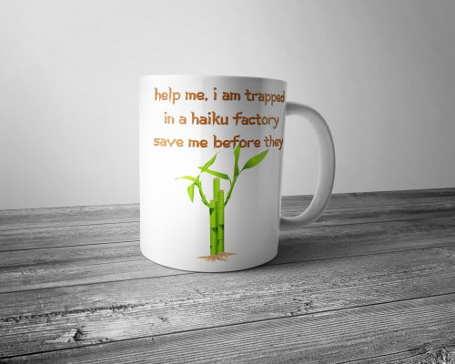 Trapped in a Haiku Factory Mug