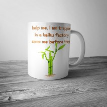Trapped in a Haiku Factory Mug