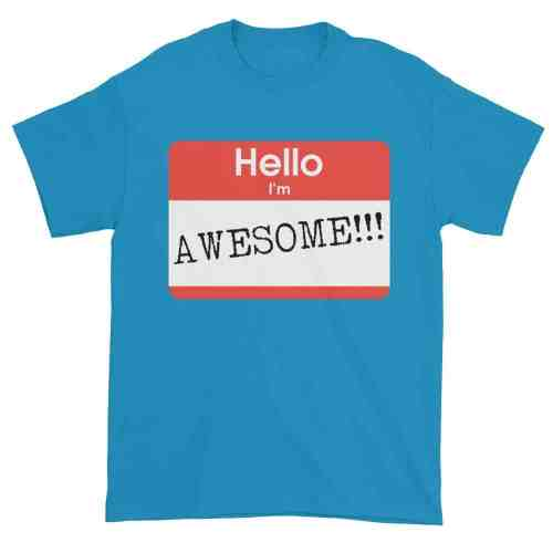 Hello, I'm Awesome T-Shirt (sapphire)