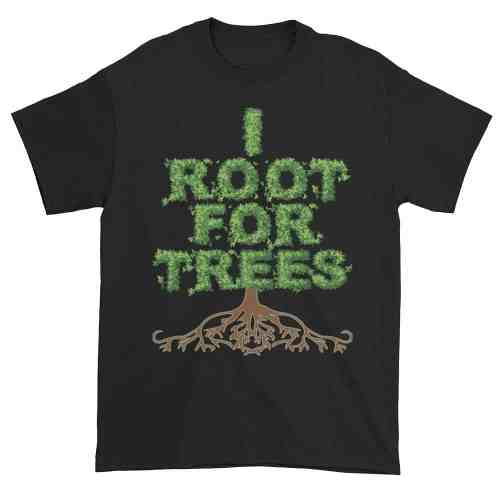 I Root for Trees T-Shirt (black)