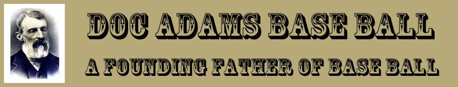 Doc Adams Base Ball