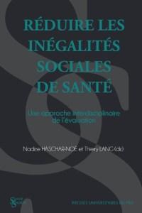 Réduire les inégalités sociales de santé : un approche interdisciplinaire de l'évaluation