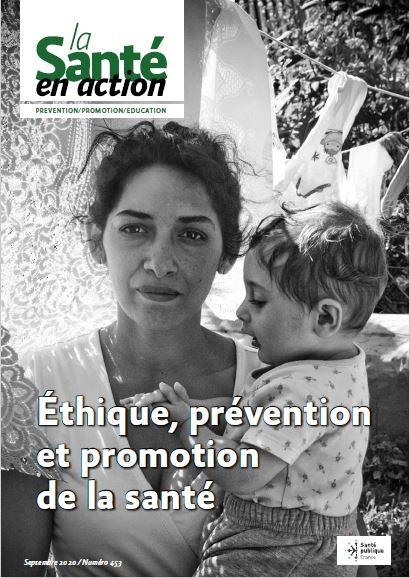Ethique, prévention et promotion de la santé.
