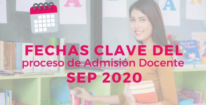 fechas importantes para el proceso de admision docente 2020