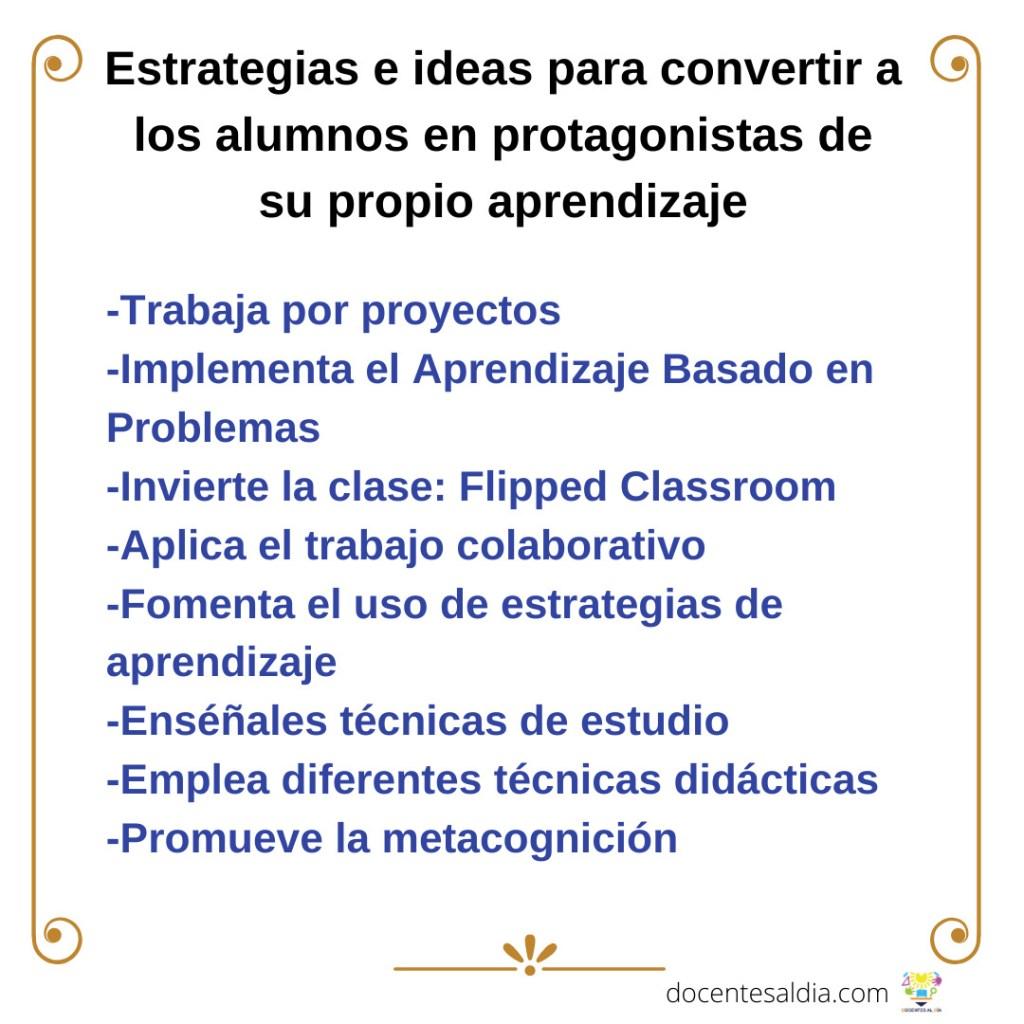 Estrategias e ideas para convertir a los alumnos en protagonistas de su propio aprendizaje