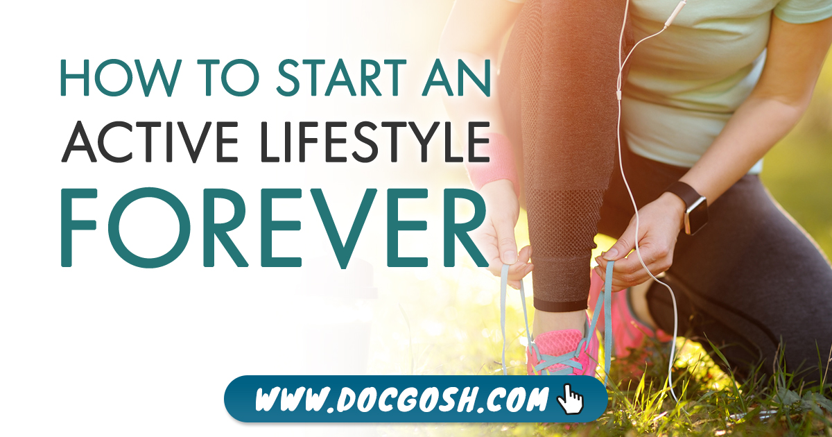 How to Start an Active Lifestyle Forever