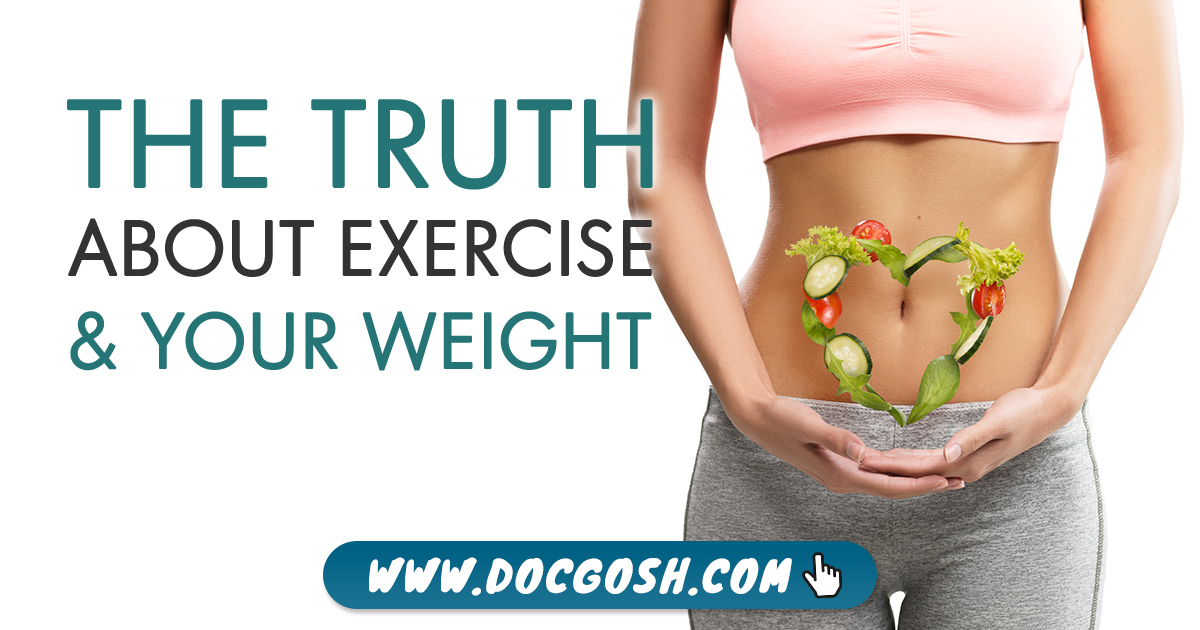 The Truth About Exercise & Your Weight