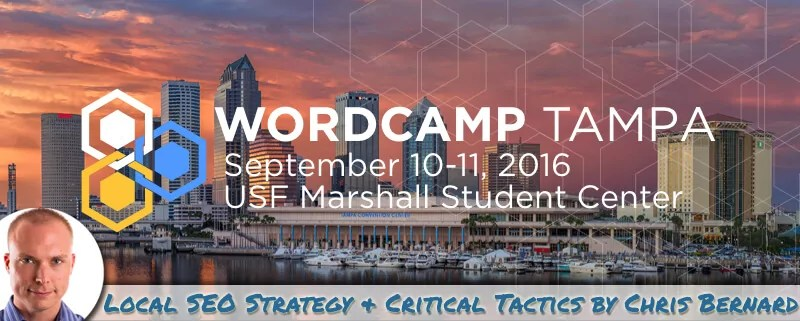 2016 WordCamp Tampa WordPress Developers – Local SEO Strategy & Critical Tactics