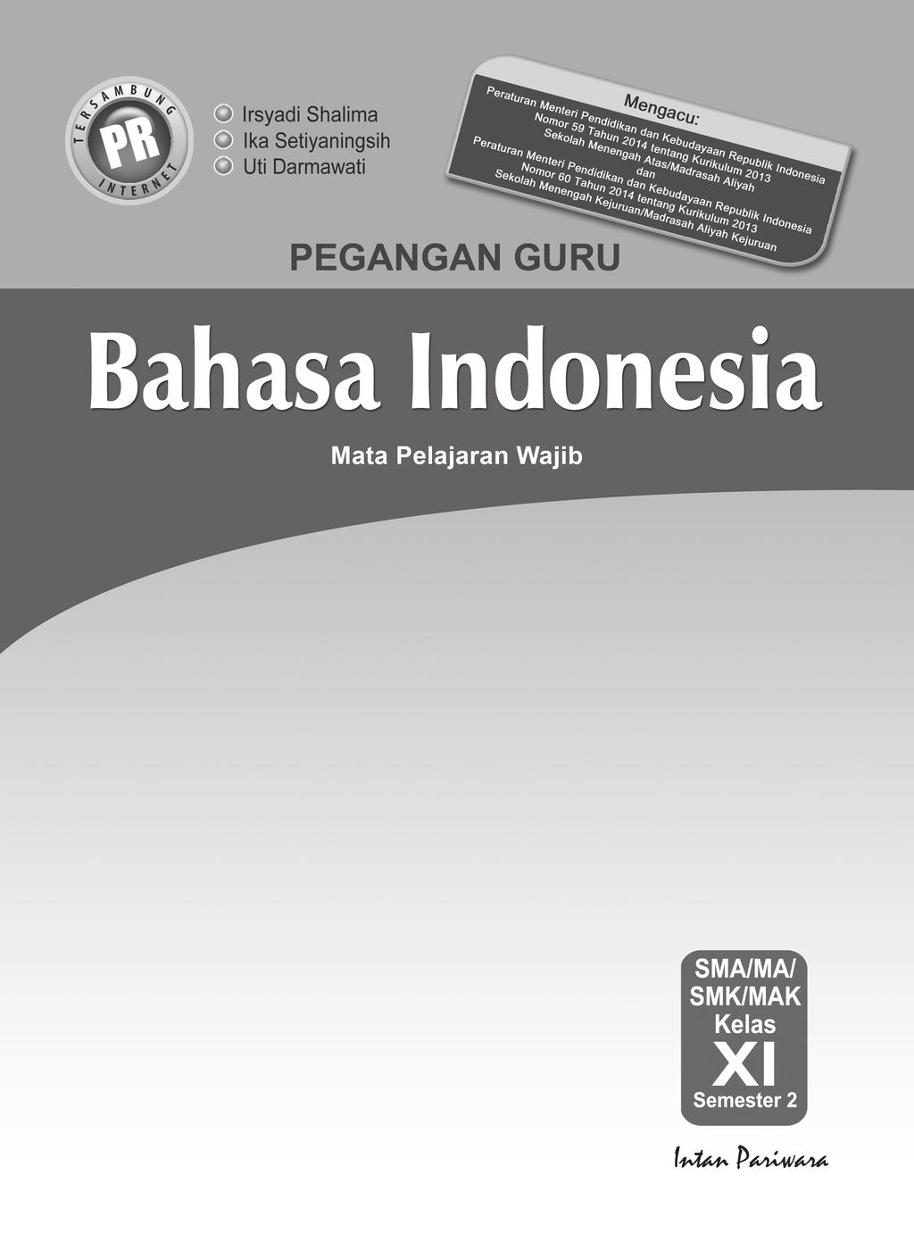 20,5 × 27,5 cm berat: Kunci Jawaban Dan Pembahasan Bahasa Indonesia Kelas Xi Semester 2 Pdf Free Download