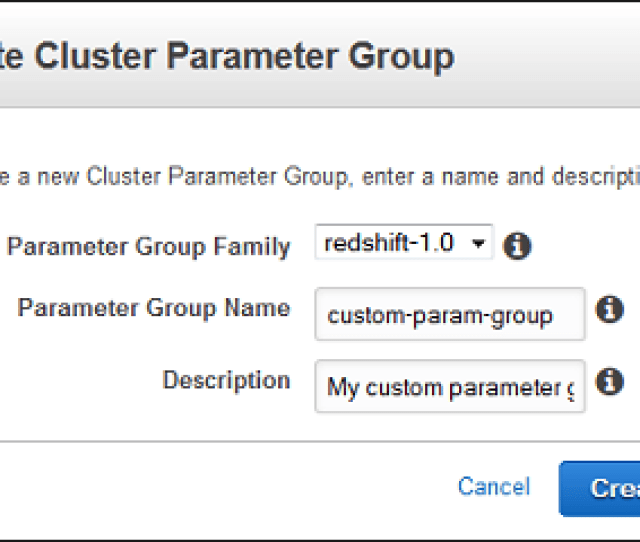 For More Information About Naming Constraints For Parameter Groups See Limits In Amazon Redshift