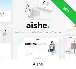 Aishe - Multipurpose WooCommerce Theme