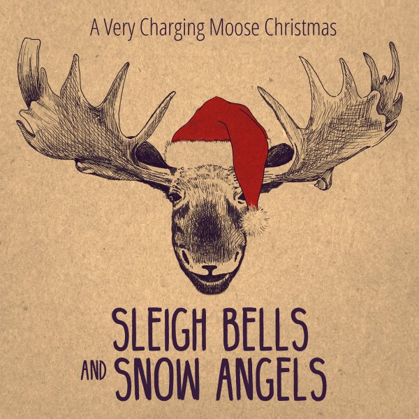 Charging Moose Media - Sleigh Bells and Snow Angels