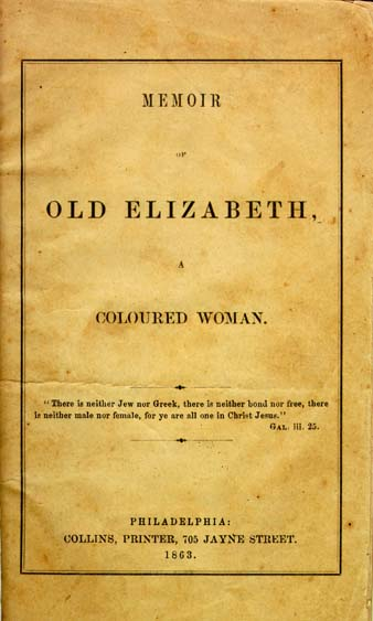 Elizabeth 1765 1866 Memoir Of Old Elizabeth A Coloured