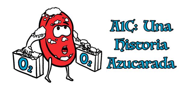 A1C: Una Hisotria Azucarda