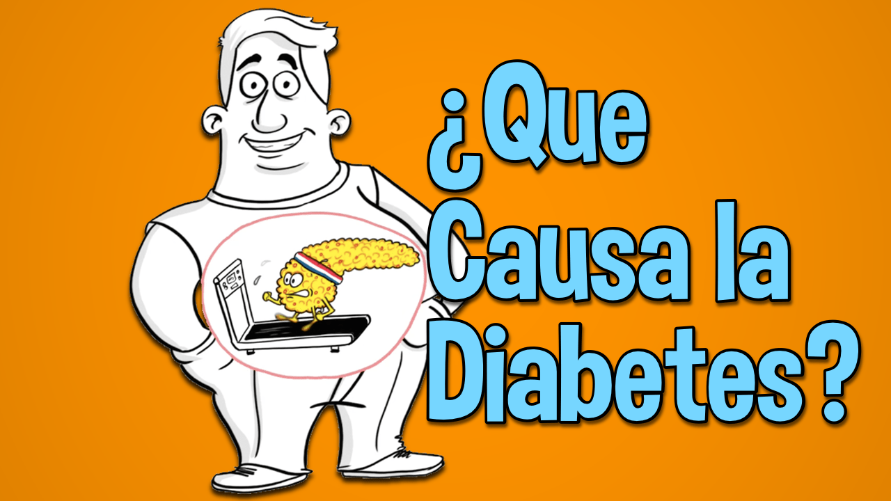 Qué Causa la Diabetes