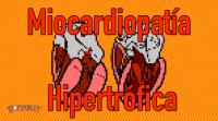 Miocardiopatía hipertrófica, MCH y MCHO - Doctablet®