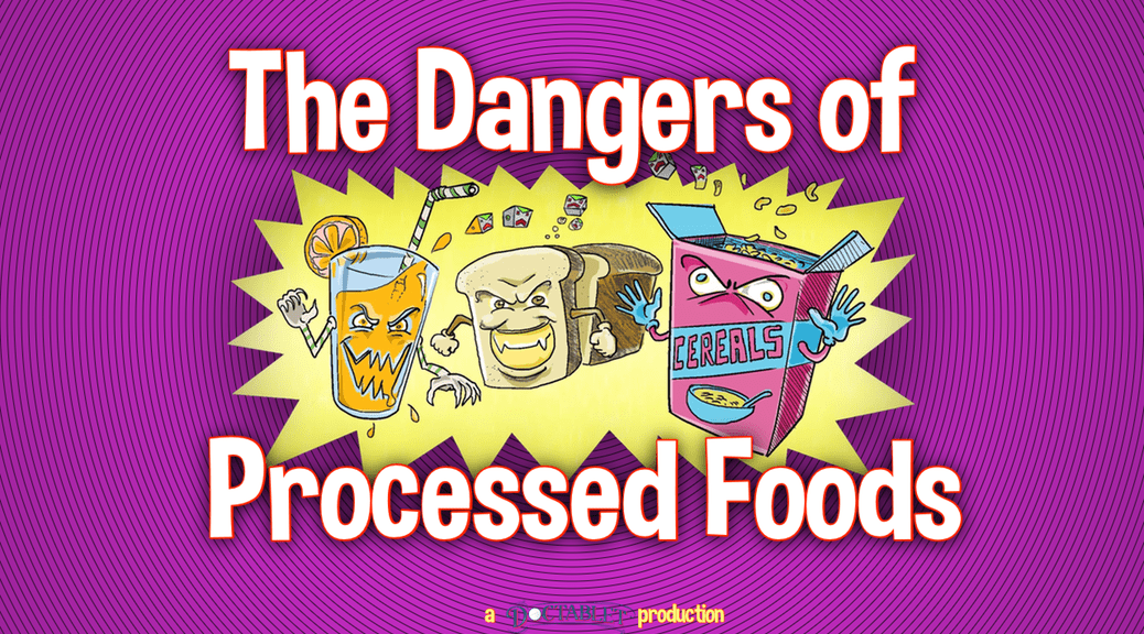 The Dangers of Processed Foods
